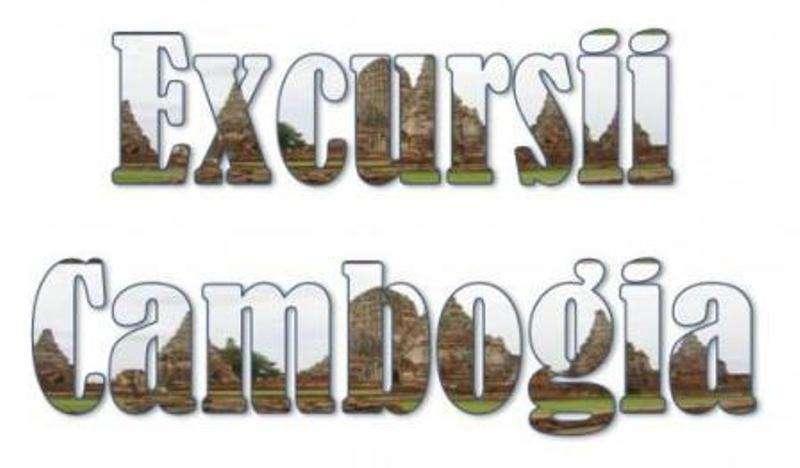 Atractii turistice si excursii optionale Cambogia