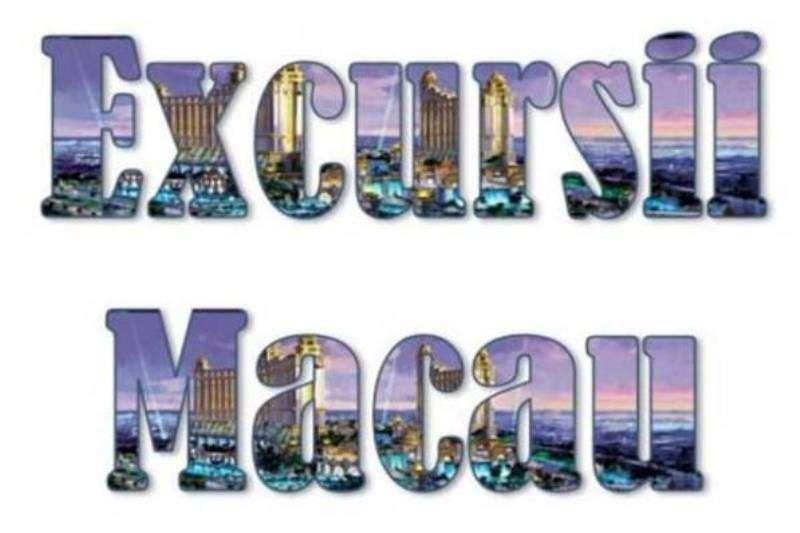 Atractii turistice si excursii optionale Macau