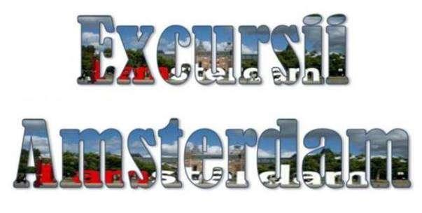 Atractii Turistice si Excursii optionale Amsterdam