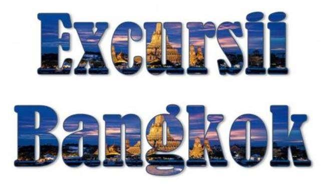Atractii turistice si excursii optionale Bangkok