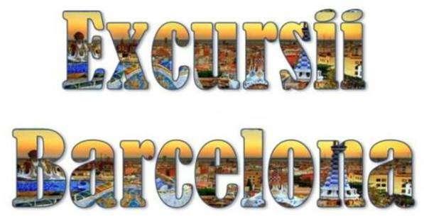 Atractii turistice si excursii optionale Barcelona