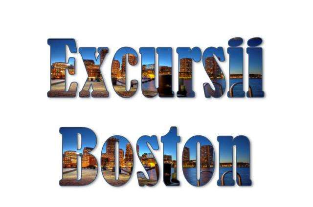 Atractii turistice si excursii optionale Boston
