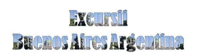 Atractii turistice si excursii optionale Buenos Aires, Argentina