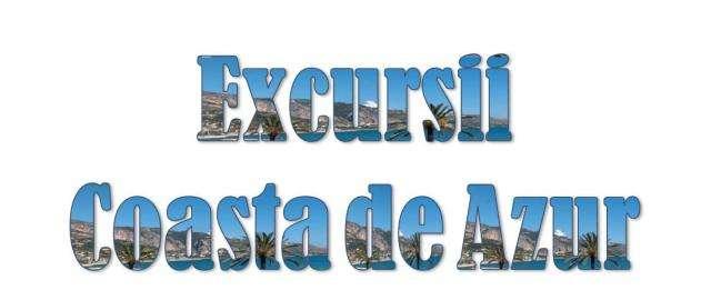 Atractii Turistice si Excursii optionale Coasta de Azur