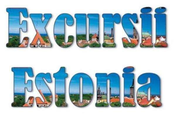 Atractii turistice si excursii optionale Estonia