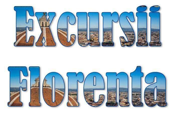 Atractii turistice si excursii optionale Florenta