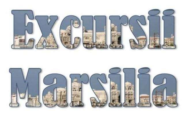 Atractii Turistice si Excursii optionale Marsilia