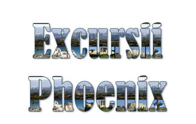 Atractii turistice si excursii optionale Phoenix