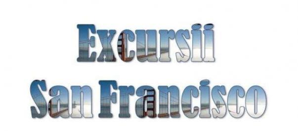Atractii turistice si excursii optionale San Francisco